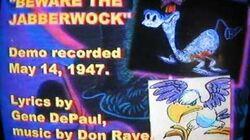 """Beware the Jabberwock"" (Alice in Wonderland 1951)- Deleted Song"
