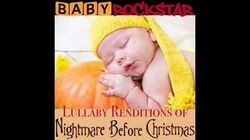 Kidnap the Sandy Claws - Baby Lullaby Music, by Baby Rockstar (From The Nightmare Before Christmas)