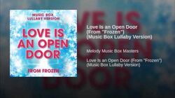 "Love Is an Open Door (From ""Frozen"") (Music Box Lullaby Version)"