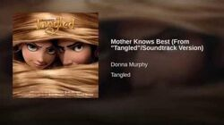 """Mother Knows Best (From """"Tangled"""" Soundtrack Version)"""