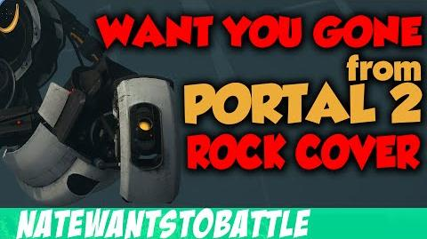"""""""Want You Gone"""" from Portal 2 - ROCK MUSIC SONG COVER (NateWantsToBattle)"""