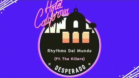"""""""Hotel California"""" (Ft. The Killers) - Rhythms Del Mundo"""