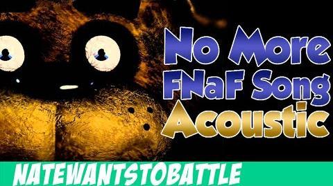 """""""No More"""" A Five Nights at Freddy's Song (FNAF) - Acoustic - NateWantsToBattle (FNAF Music)"""