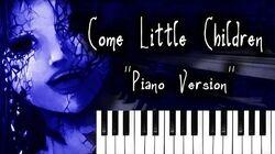 Children of the Night - Piano Version (Come Little Children) Hocus Pocus