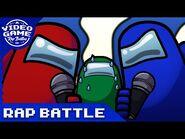 Another Among Us Rap Battle - Video Game Rap Battle -Among Us Song-