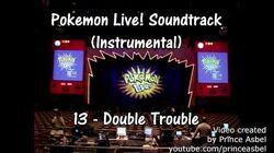 Pokémon Live! 13 Double Trouble Instrumental