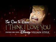 The Cog is Dead - I Think I Love You -Disney Villain Style - Partridge Family Cover-