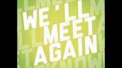 The Turtles - We'll Meet Again