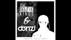 The Selfie Kings & DENZ1 - Imperial March (Remix)