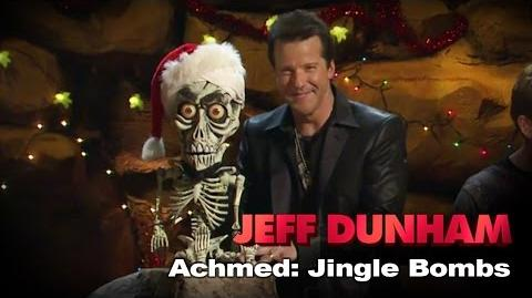 """""""Achmed The Dead Terrorist Jingle Bombs"""" Jeff Dunham's Very Special Christmas Special"""