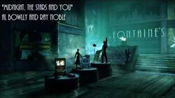 Bioshock Infinite Burial at Sea Midnight, The Stars And You - Ray Noble and Al Bowlly