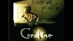 Ending Credits- Coraline Soundtrack