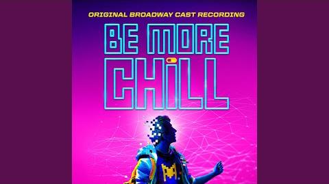 Be More Chill (Pt.1)