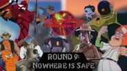Worst Heroes and Villains War Ever Round 9 Nowhere is Safe Part 2