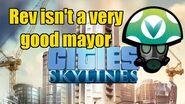 Cities Skylines Rev isn't a very good mayor - Rev Vinesauce