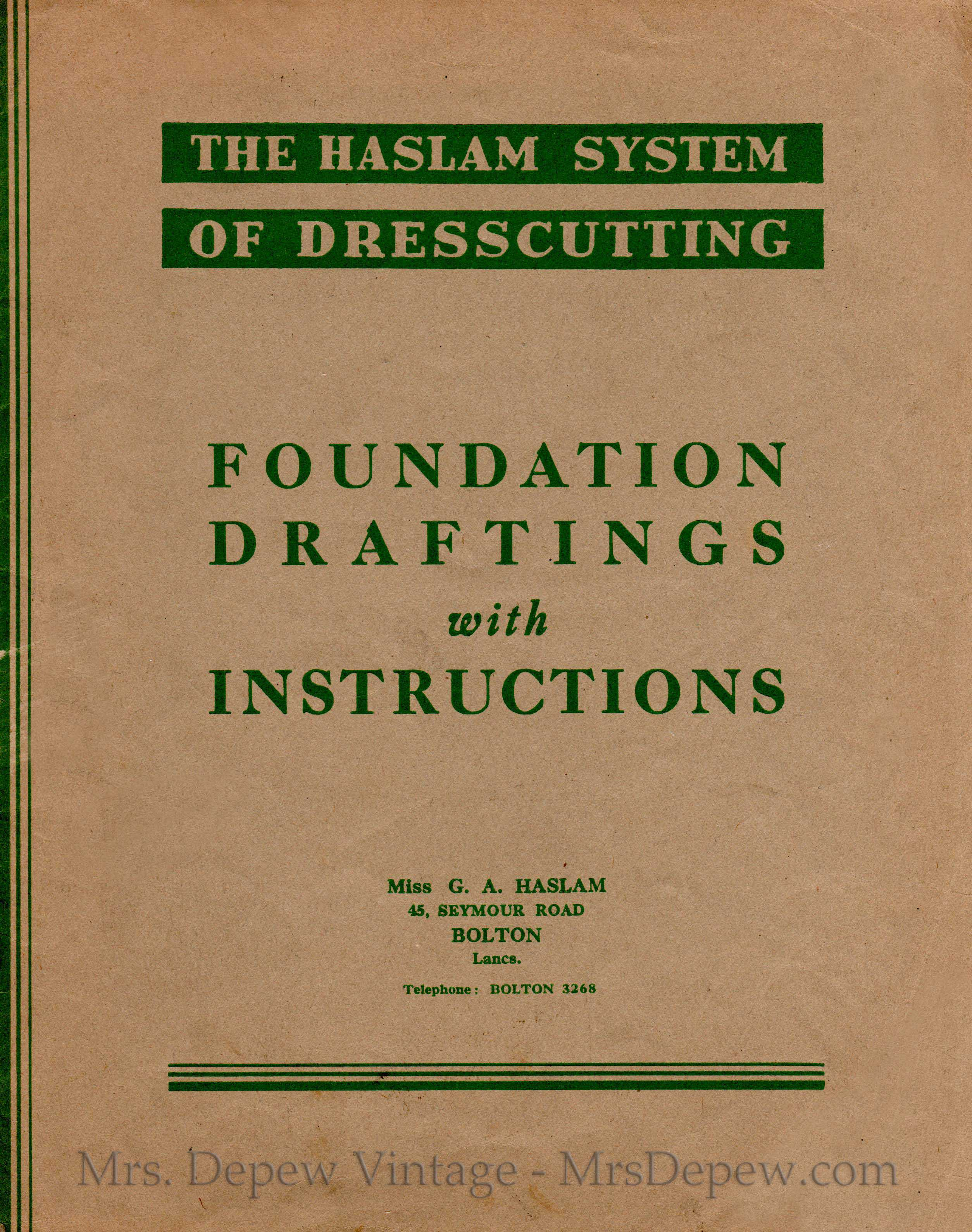 Haslam System of Dresscutting Foundation Draftings
