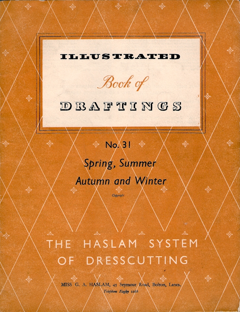 Haslam System of Dresscutting Spring, Summer, Autumn and Winter No. 31