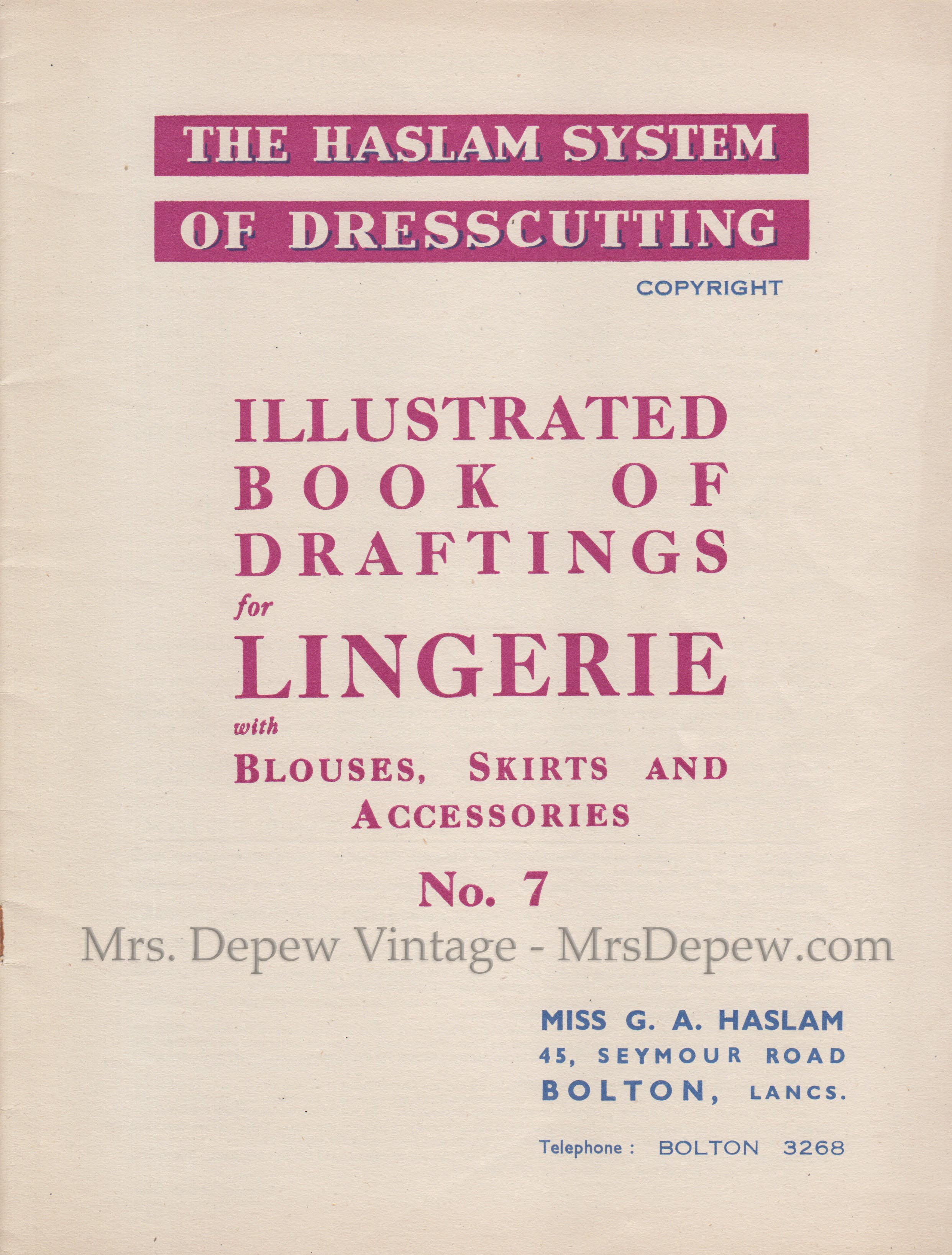 Haslam System of Dresscutting Lingerie No. 7