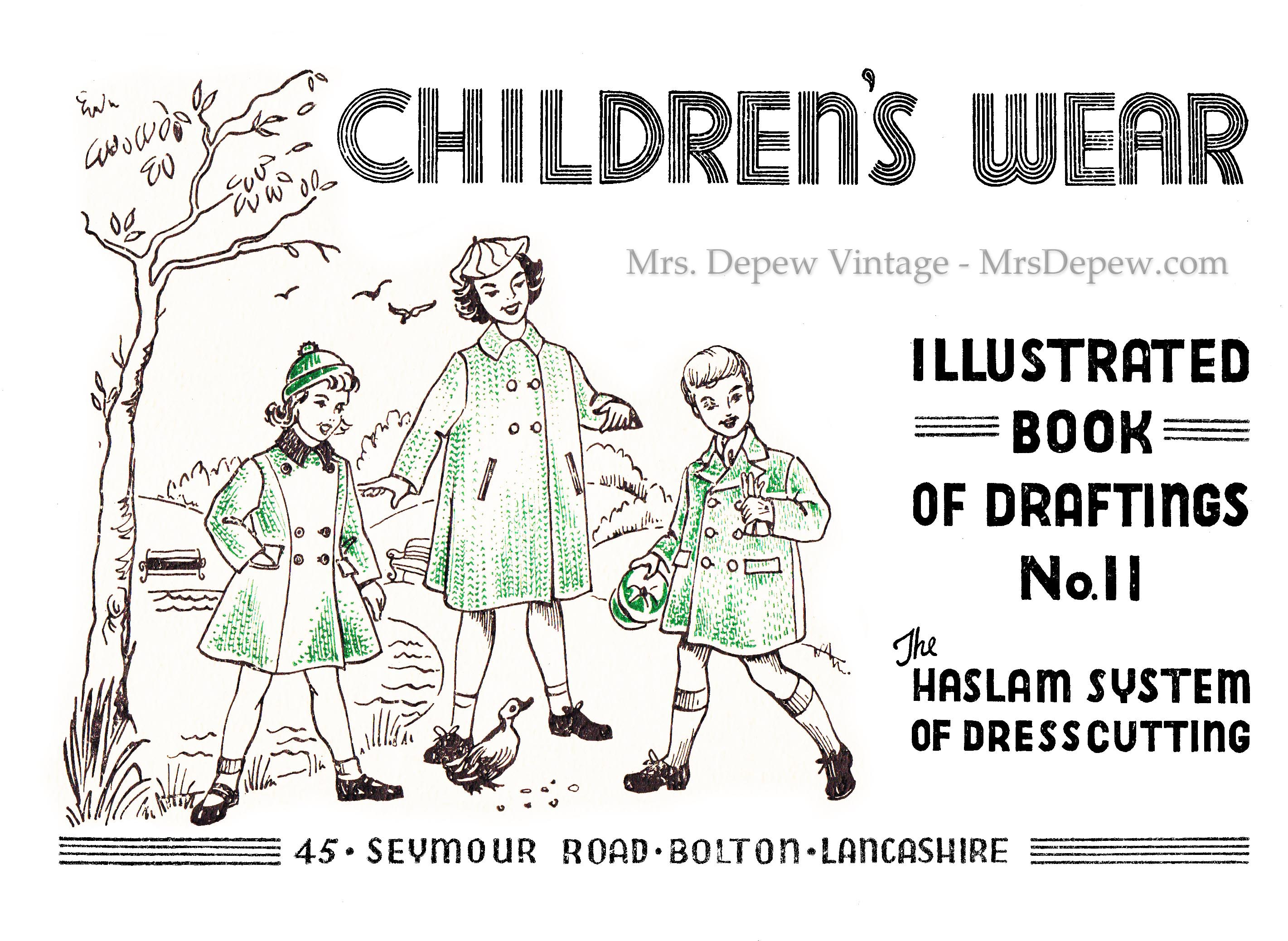 Haslam System of Dresscutting Children's Wear Book of Draftings No. 11