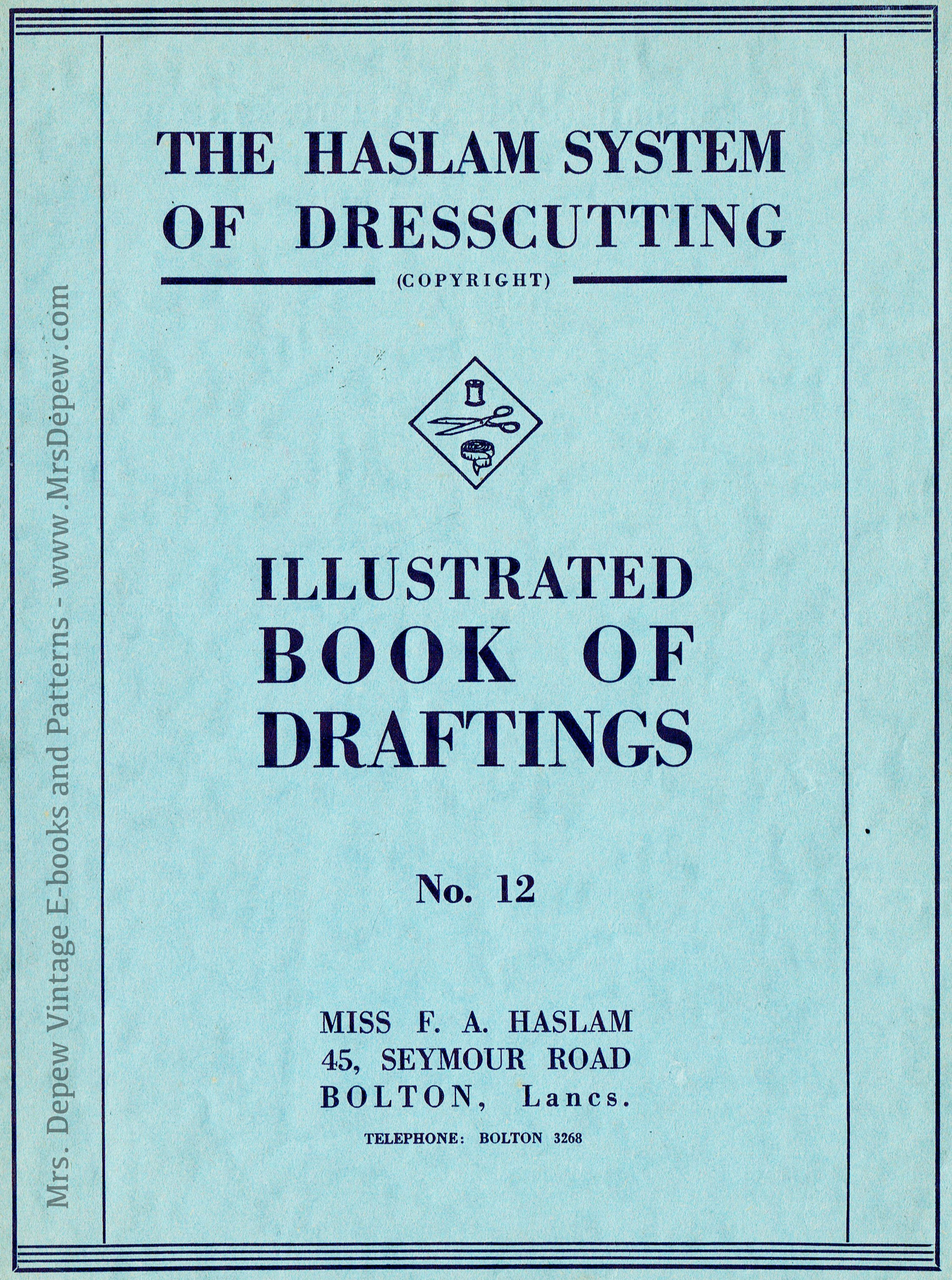 Haslam System of Dresscutting Book of Draftings No. 12