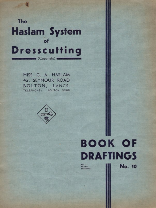 Haslam System of Dresscutting Book of Draftings No. 10