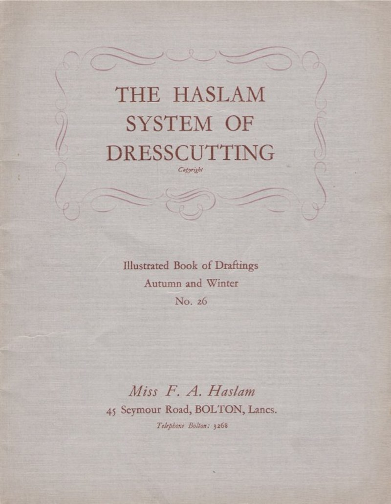 Haslam System of Dresscutting Autumn and Winter No. 20