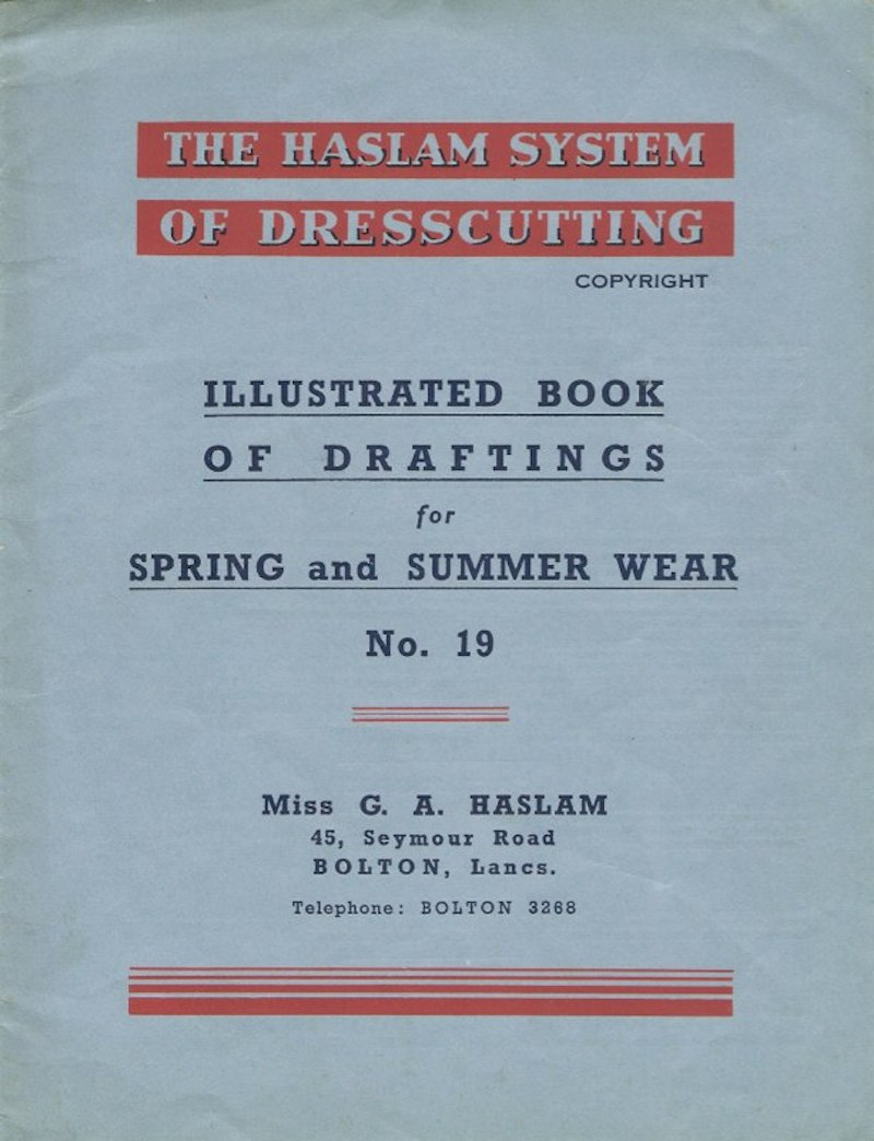 Haslam System of Dresscutting Spring and Summer Wear No. 19