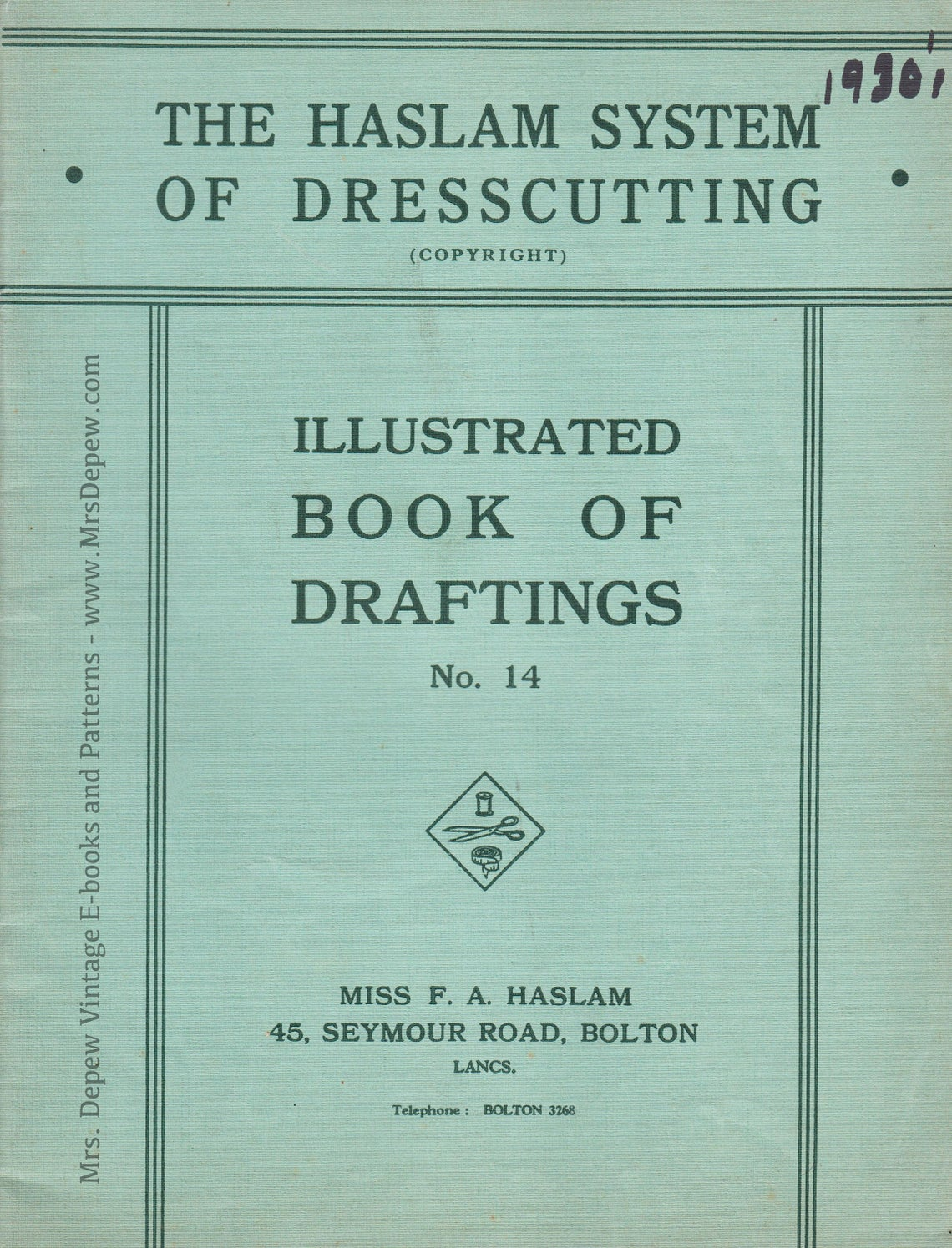 Haslam System of Dresscutting Book of Draftings No. 14