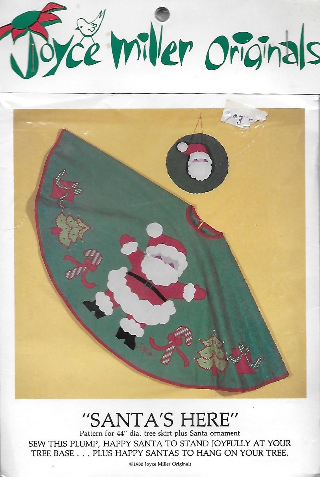 Joyce Miller Originals Santa's Here