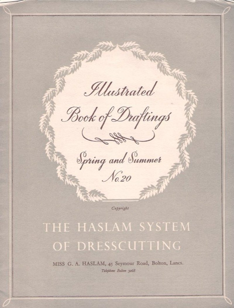 Haslam System of Dresscutting Spring and Summer No. 20
