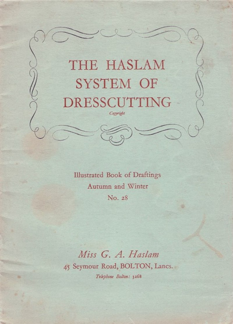 Haslam System of Dresscutting Autumn and Winter No. 28