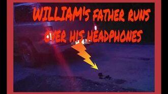 WILLIAM'S_FATHER_RUNS_OVER_HIS_HEADPHONES