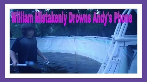 WILLIAM MISTAKENLY DROWNS ANDY'S PHONE
