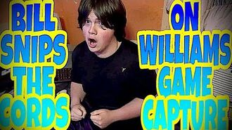 BILL_SNIPS_THE_CORDS_ON_WILLIAM'S_GAME_CAPTURE!!!