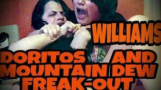WILLIAM'S_DORITOS_AND_MOUNTAIN_DEW_FREAK-OUT!!!