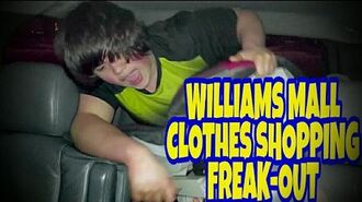 WILLIAM'S_MALL_CLOTHES_SHOPPING_FREAK-OUT!!!
