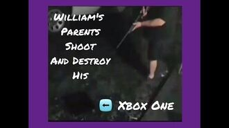WILLIAM'S_PARENTS_SHOOT_AND_DESTROY_HIS_XBOX_ONE