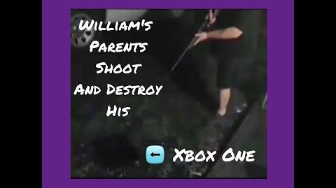 WILLIAM'S PARENTS SHOOT AND DESTROY HIS XBOX ONE