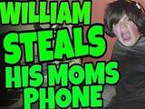 WILLIAM STEALS HIS MOM'S PHONE!!!