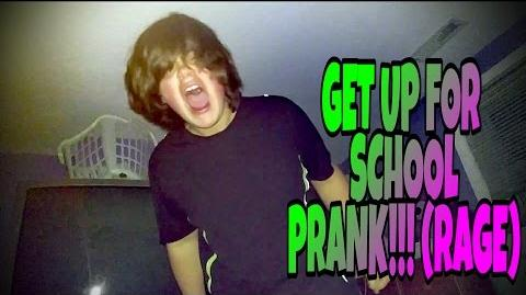 GET UP FOR SCHOOL PRANK!!! (RAGE)