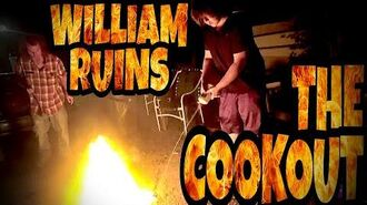 WILLIAM_RUINS_THE_COOKOUT!!!