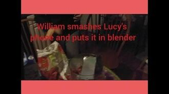 WILLIAM_SMASHES_LUCY'S_PHONE_AND_PUTS_IT_IN_BLENDER