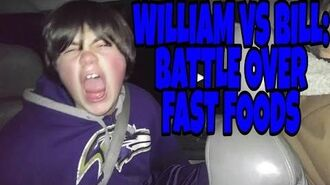 WILLIAM_AND_BILL_BATTLE_OVER_FAST_FOODS!!!