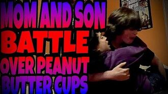 MOM_AND_SON_BATTLE_OVER_PEANUT_BUTTER_CUPS!!!