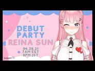 【DEBUT】 REINA SUN'S DEBUT PARTY! - PRODUCTION KAWAII -kawaiiofficial5