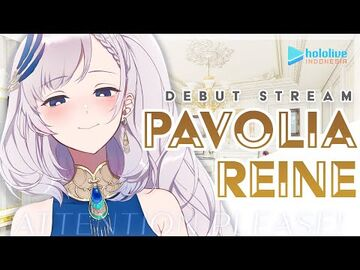 【DEBUT_STREAM】Attention_Please!!_Listen_to_Pavolia_Reine!!!【hololive_Indonesia_2nd_Generation】