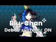 -Debut system- ON- Virtual Gamer บลูจังปรากฏตัวแย้ว!