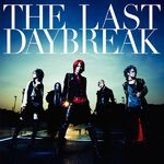 Exist trace - THE LAST DAYBREAK Reg