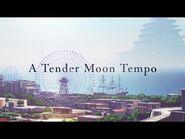 【Vivy】A Tender Moon Tempo/ヴィヴィ(Vo