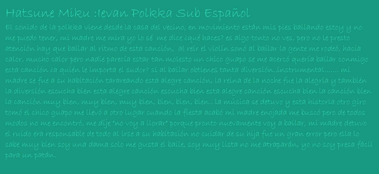 MeLyna123/Sub Español Hatsune Miku Ievan Polkka: Quise Hacer Algo No Tan Grande Para Este Primer Blog Entonces Hoy Les Traigo El Sub Español De Ievan Polkka De Hatsune Miku